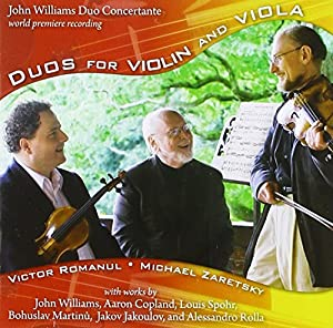 World Premiere John Williams violin Viola Duos, and Duos for violin and viola by Copland,Spohr,Martinu,Jakoulov, and Rolla