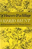 img - for Of Flowers & a Village - An Entertainment for Flower Lovers book / textbook / text book