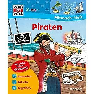 Mitmach-Heft Piraten: Bunte Rätsel und Sticker, kleine Geschichte für Erstleser (WAS IST WAS Junio