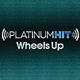 Platinum Hit: Wheels Up