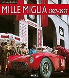 Mille Miglia: 1927 - 1957