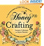 Honey Crafting: From Delicious Honey...
