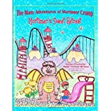 Mortimer's Sweet Retreat (The Many Adventures of Mortimer Crump, Book 1) ~ Mandi Tillotson Williams