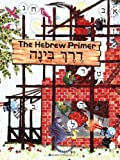 img - for The Hebrew Primer book / textbook / text book