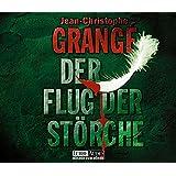 """Der Flug der St�rche: bearbeitete Romanfassungvon """"Jean-Christophe Grang�"""""""