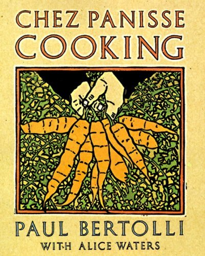 chez-panisse-cooking-by-paul-bertolli-1994-11-22