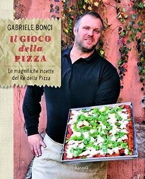 Cover Il gioco della pizza. Le magnifiche ricette del re della pizza