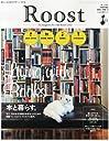 Roost (ルースト) Vol.2 2014年 2/25号 [雑誌]