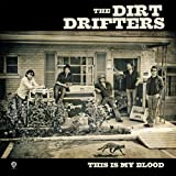 echange, troc Dirt Drifters - This Is My Blood