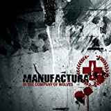Songtexte von Manufactura - In the Company of Wolves