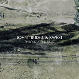 John Trudell - Through the Dust