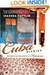 Cuba Diaries: An American Housewife i...