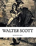 img - for Walter Scott, kokoelma (Finnish Edition) book / textbook / text book