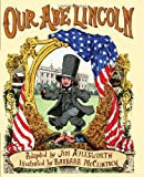 Our Abe Lincoln (0439925487) by Jim Aylesworth