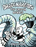 Dragonbreath: The Frozen Menace