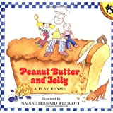 Peanut Butter and Jelly: A Play Rhyme