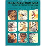 Folk Tales from Asia for Children Everywhere: Bk. 6by Asian Cultural Centre...