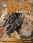 Gun Digest Book of the AR-15, Volume IV