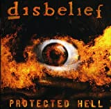 Protected Hell by DISBELIEF (2009-04-28)