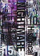 NIGHTMARE10thANNIVERSARYSPECIALACTFINALHistorical~ThehighestNIGHTMARE~inMakuhariMesse&NIGHTMARE15thAnniversaryTourFury&theBeastTOURFINAL@YOYOGINATIONALSTADIUMSECONDGYMNASIUM(DVD3枚組)