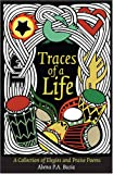 Traces of a Life: A Collection of Elegies and Praise Poems (Abena P. A