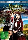 Die Manions aus Amerika (The Manions of America) - Die komplette 3-teilige abenteuerliche Familiensaga mit Pierce Brosnan (Pidax Serien-Klassiker) [2 DVDs]