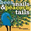 Bees, Snails, & Peacock Tails: Patterns & Shapes . . . Naturally