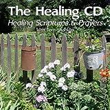 The Healing CD: Healing Scriptures and Prayers