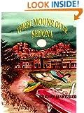 Three Moons Over Sedona