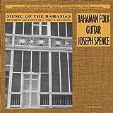 echange, troc  - Music of the Bahamas: Bahaman Folk Guitar (Vinyl 180g)