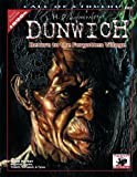 H.P. Lovecraft's Dunwich: Return to the Forgotten Village (Call of Cthulhu roleplaying)