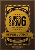 SUPER JUNIOR WORLD TOUR SUPER SHOW6 in JAPAN|SUPER JUNIOR
