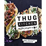 Thug Kitchen (Author) 7,987% Sales Rank in Books: 87 (was 7,036 yesterday) Release Date: October 7, 2014Buy new:  $24.99  $18.62