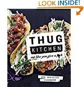 Thug Kitchen (Author)   47 days in the top 100  (141)  Buy new:  $24.99  $14.61  49 used & new from $12.48