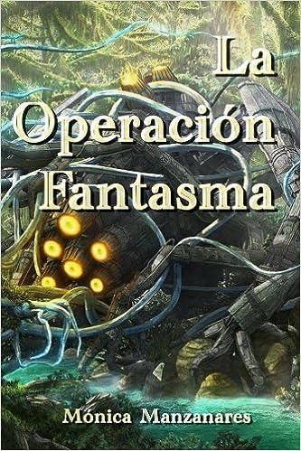 La Operación Fantasma