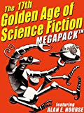 The 17th Golden Age of Science Fiction MEGAPACK TM: Alan E. Nourse