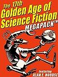 The 17th Golden Age of Science Fiction MEGAPACK TM: Alan E. Nourse