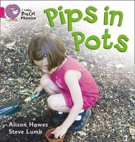 Pips in Pots (Collins Big Cat Phonics) PDF