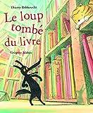 """Afficher """"Le Loup tombé du livre"""""""
