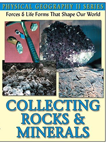 Physical Geography Collecting Rocks & Minerals