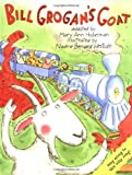 Bill Grogan's Goat (0316362328) by Hoberman, Mary Ann