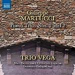 Martucci: Piano Trios No 1 & 2