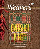img - for Overshot is Hot!: The Best of Weaver's (Best of Weaver's series) book / textbook / text book