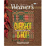 Overshot is Hot!: The Best of Weaver'sby Madelyn van der Hoogt