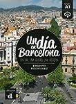 Un d�a en Barcelona: Spanische Lekt�r...