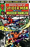 Marvel Team-up: Spiderman and Shang Chi, Master of Kung Fu (Vol. 1, No. 84, August 1979) (0408419792) by Stan Lee