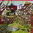 Vogelstimmen-Serie. Vogelstimmen in Park und Garten /in Feld und Flur /am Wasser /im Wald /in Heide, Moor und Sumpf /am Meer /im Gebirge / ... Edition 1 - Mit gesprochenen Erläuterungen