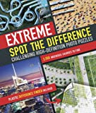 img - for Extreme spot the difference: Challenging High-definition Photo Puzzles book / textbook / text book