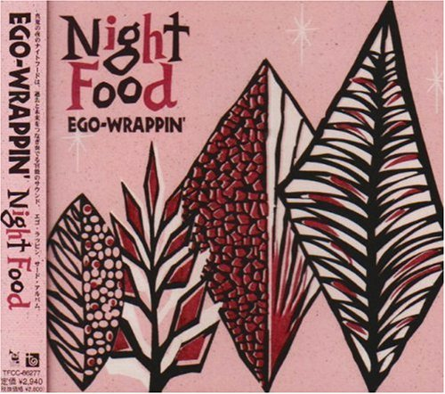 EGO-WRAPPIN'『Night Food』