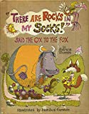 """""""There Are Rocks in My Socks!"""" Said the Ox to the Fox"""